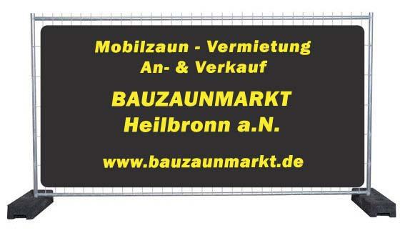 Bauzaunvermietung Heilbronn